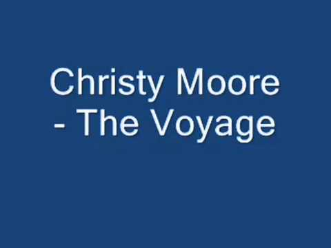Christy Moore - The Voyage (with lyrics)