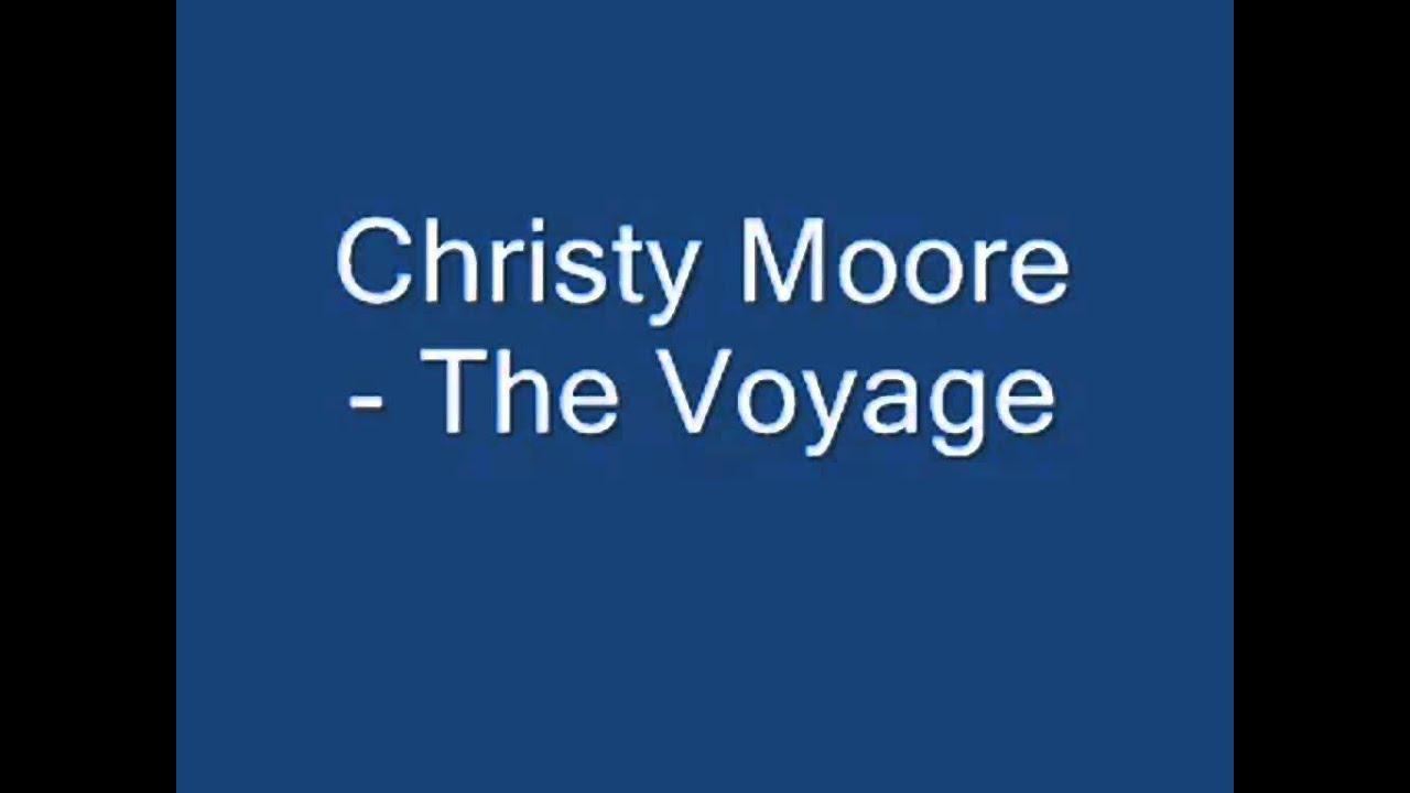 Christy Moore - The Voyage (with lyrics) - YouTube
