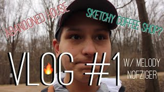 VLOG #1  WE GO TO AN ABANDONED HOUSE