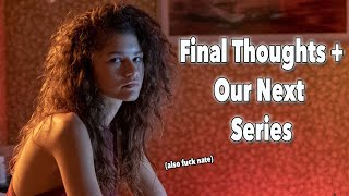 Euphoria Wrap Up: Why it's the Best and The Worst