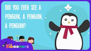 Penguin Song   Did You Ever See a Penguin Song   Lyric Video   The Kiboomers