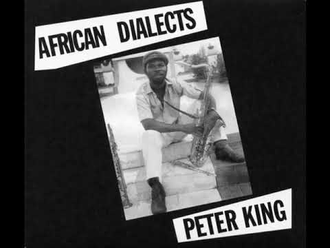 Peter King - African Dialects (2013 - Album)