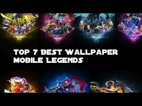 Top 7 Best Wallpaper Mobile Legends Free Download