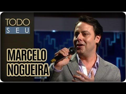 Marcelo Nogueira - Todo Seu (23/08/17)
