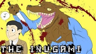 BAD CREEPYPASTA - The Inugami