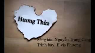 Hương Thừa - Elvis Phương - Nguyễn Trung Cang