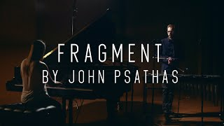 """Fragment"" by John Psathas"