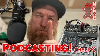 Sharing the Podcasting Setup and future Podcasts