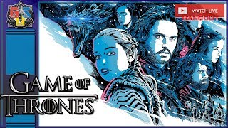 ❄️GAME OF THRONES SEASON 8 EPISODE 2 LIVE STREAM REACTION Live Watch Party