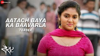 Download Hindi Video Songs - Aatach Baya Ka Baavarla Teaser | Sairat | Ajay & Atul | Ajay Gogavle | Shreya Ghoshal