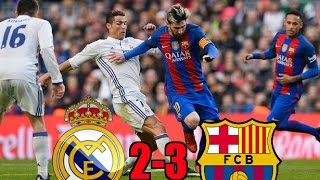 Real Madrid vs Barcelona 2-3 [All Goals&Highlights HD]