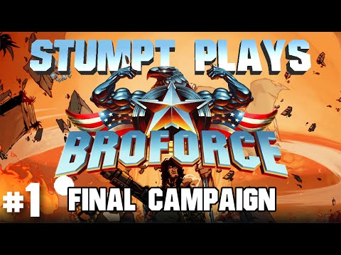 Broforce: Final Campaign - #1 - Hell On Earth (4 Player Gameplay)