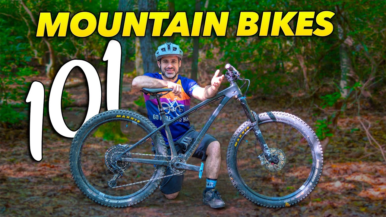 Mountain Bikes 101 - Questions you were embarrassed to ask