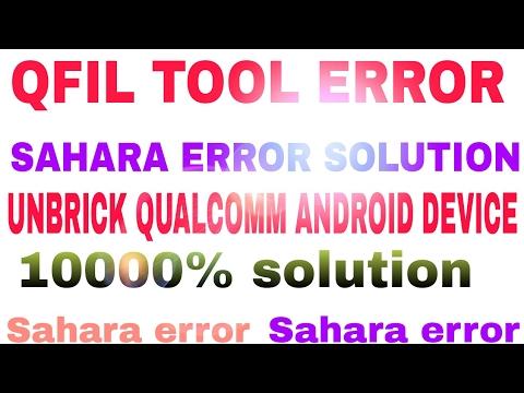 QFIL TOOL SAHARA FAIL ERROR (Solve) 2016