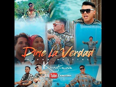 Kingtana - DIME LA VERDAD [Official Video]