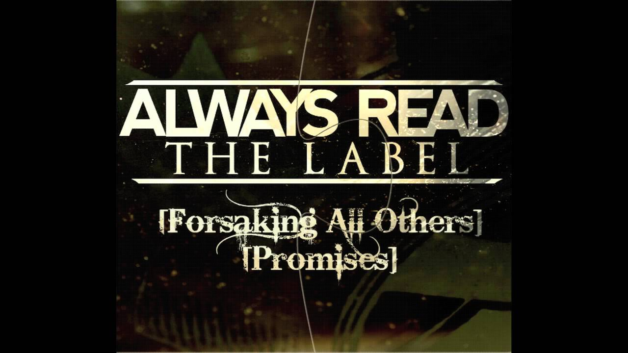Forsaking All Others - Always Read The Label