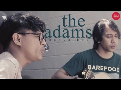 The Adams | Hanya Kau | (Live on Singgah Sekejap, CBS Edition) Part 1 of 2