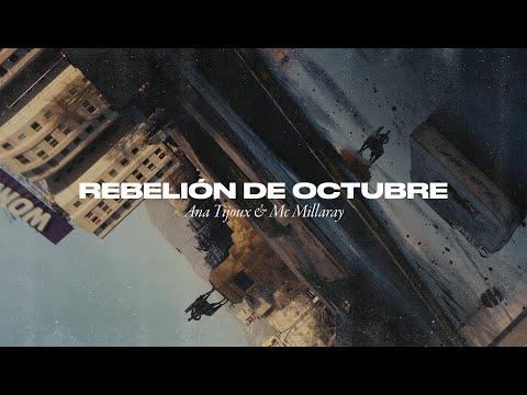 Ana Tijoux & MC Millaray – Rebelión de Octubre