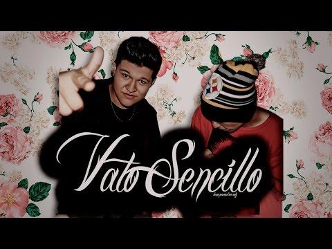 Vato Sencillo - Max Vargas & Daick