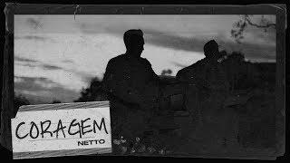 Gambar cover Netto - Coragem (Clipe Oficial)
