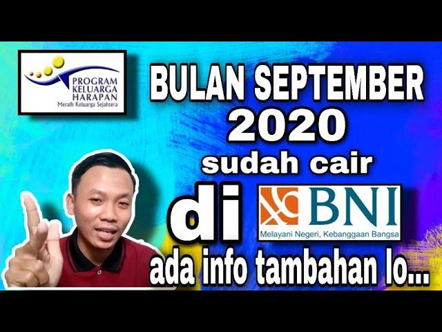 Pkh Bulan September 2020 Khusus Bank Bni Sudah Cair Simak Penjelasannya Youtube