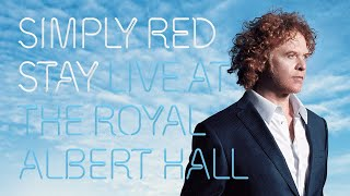 Simply Red - Live at the Royal Albert Hall