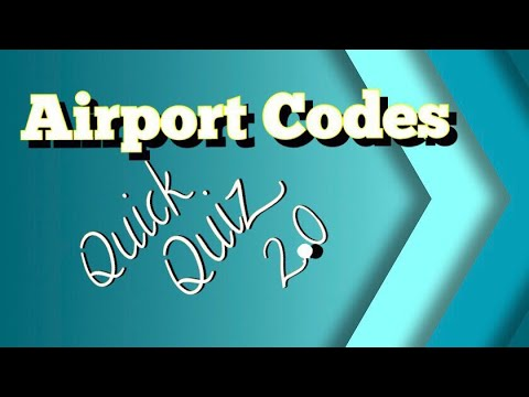 Airport Codes Quiz 2