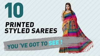 The Printed Style Sarees Collection Sarees By Style