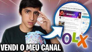 VENDI O MEU CANAL NO OLX!! (FUI AMEAÇADO)