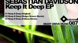 Sebastian Davidson - Keep It Deep (K-Bana Remix) Night Drive Music