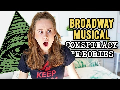 Broadway Musical Conspiracy Theories (Hamilton, Wicked and more)