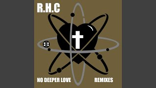 No Deeper Love (Irresistible Force Solid State Logic Mix)