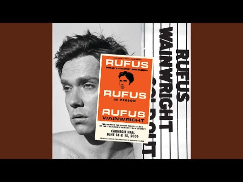 rufus wainwright medley you made me love you for me and my gal the trolley song