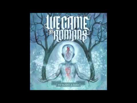 We Came As Romans - Beliefs (with lyrics)