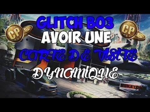 Bo3 GLITCH AVOIR UNE CARTE DE VISITE DYNAMIQUE RARE