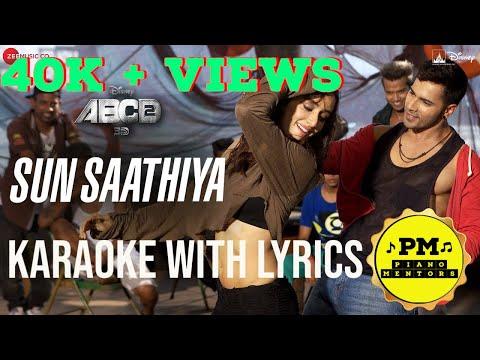 Sun Saathiya Maahiya | Karaoke with Lyrics | ABCD 2 | Divya Kumar | Priya Saraiya