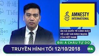 Tin tức | Ân Xá Quốc Tế cảnh báo về Luật An Ninh Mạng của Việt Nam