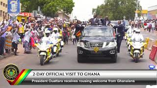 President Ouattara Receives A Rousing Welcome from Ghanians
