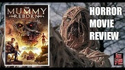 THE MUMMY REBORN ( 2019 Tara MacGowran ) Horror Movie Review