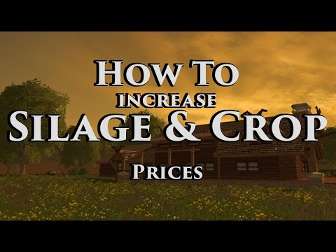 Farming Simulator 17 - How to change prices of Silage & Crops!