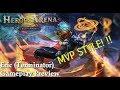 MOBA GAMES: Heroes Arena 2018: TERMINATOR MVP STYLE!!!!