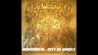 Monobrow - City Of Angels