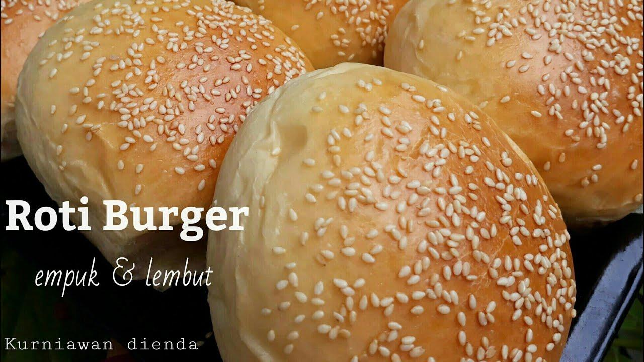 Resep Roti Burger empuk & lembut anti gagal