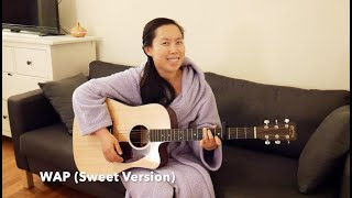 If WAP by Cardi B was a sweet acoustic song   Guitar Cover (Michelle Zhang)
