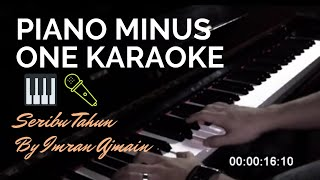 Imran Ajmain - Seribu Tahun (Piano Minus One karaoke)
