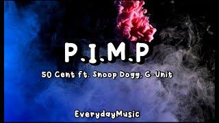 (Lyrics) P.I.M.P - 50 Cent ft Snoop Dogg, G-Unit