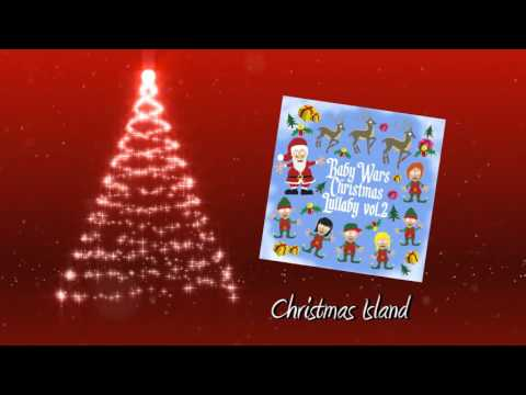 Christmas Island (Lullaby Version)