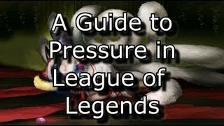 Everything You Need to Know About Pressure | An In-Depth Guide to Pressure in League of Legends LoL