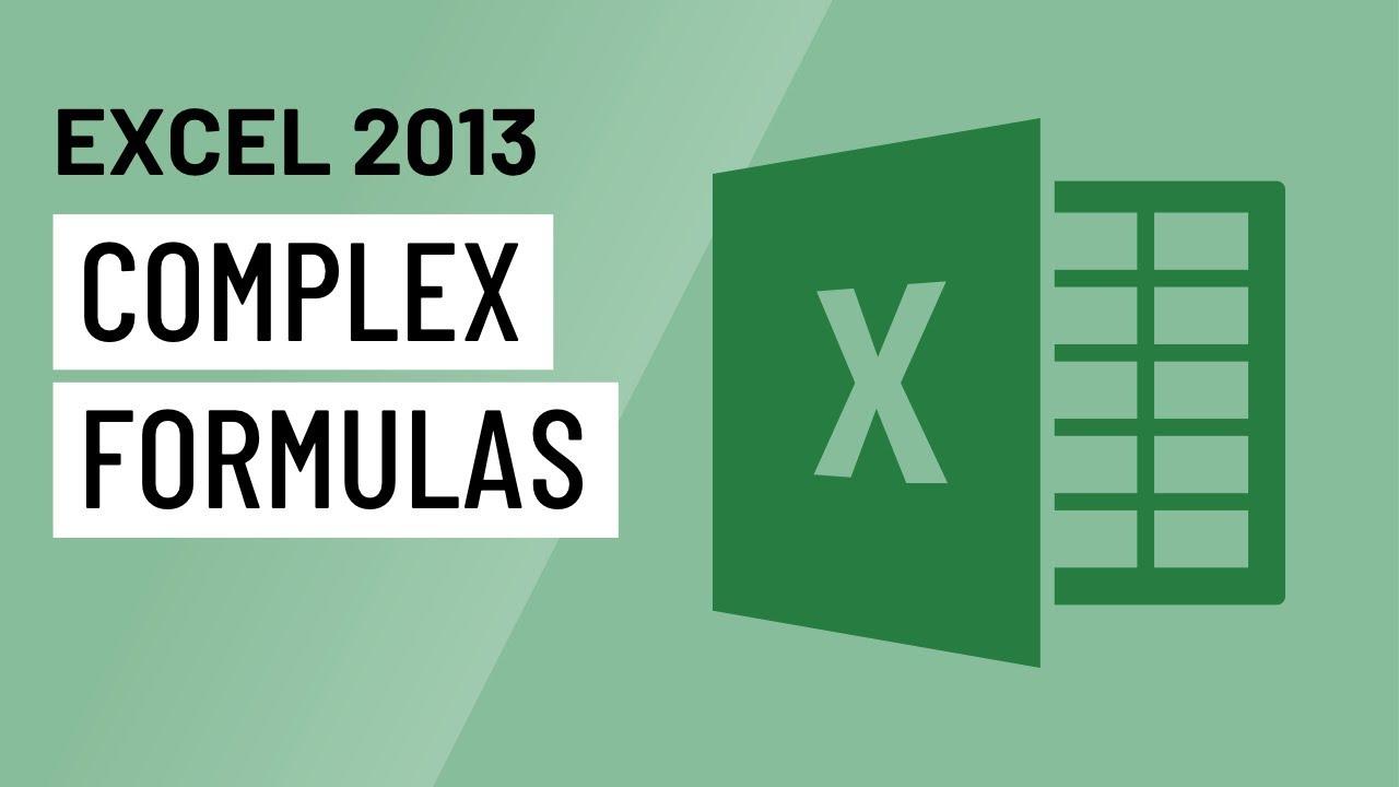 Excel 2013: Complex Formulas