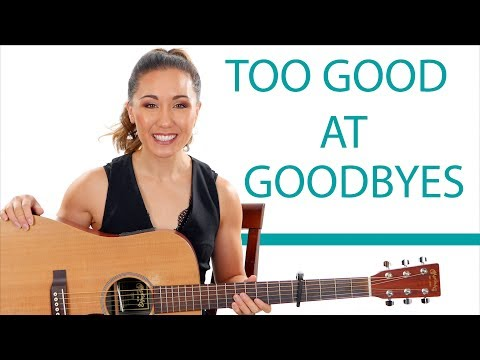 Too Good At Goodbyes - Sam Smith - Easy Guitar Tutorial/Fingerpicking and Play Along
